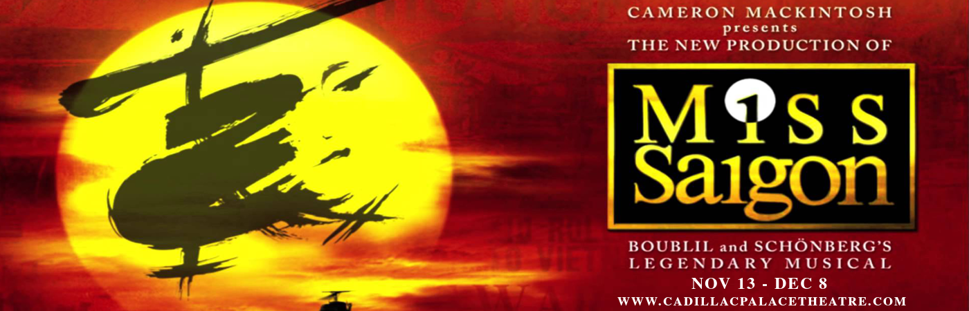 miss saigon revival cadillac palace theatre