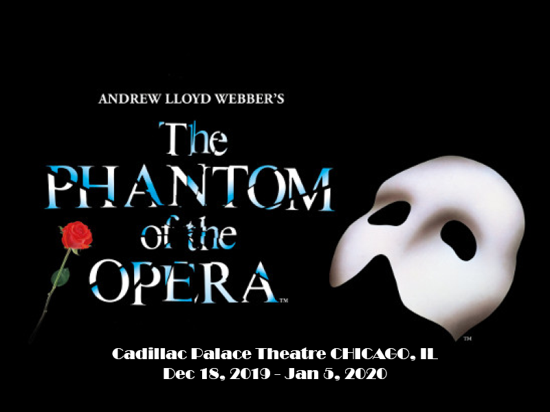 The Phantom Of The Opera at Cadillac Palace Theatre
