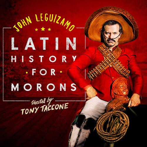 Latin History for Morons at Cadillac Palace Theatre