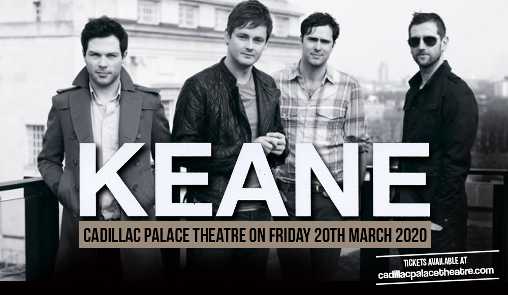 Keane at Cadillac Palace Theatre