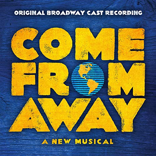 Come From Away at Cadillac Palace Theatre