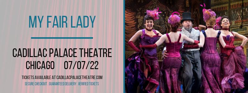 My Fair Lady at Cadillac Palace Theatre